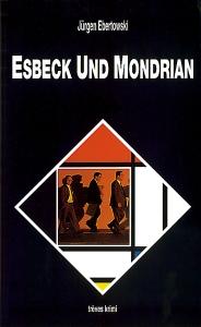 Esbeck und Mondrian