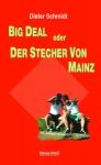 Big Deal oder Der Stecher von Mainz