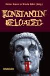 Konstantin Reloaded